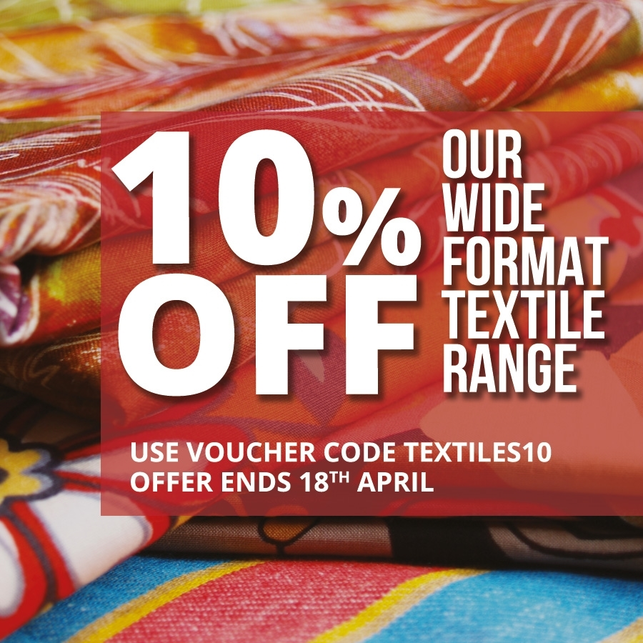 10% off Wide Format Textiles!